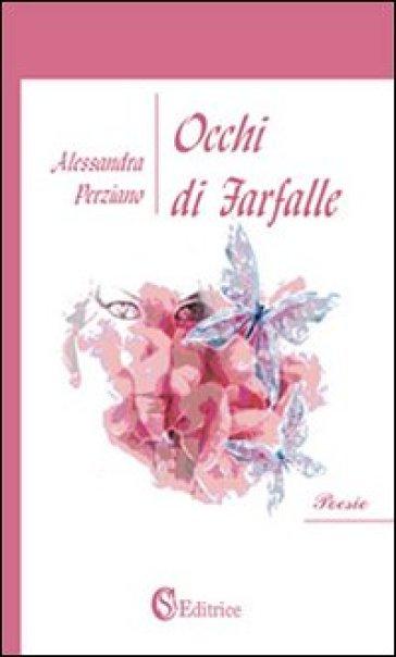 Occhi di farfalle - Alessandra Perziano | Kritjur.org