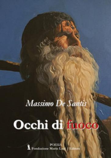 Occhi di fuoco - Massimo De Santis   Kritjur.org