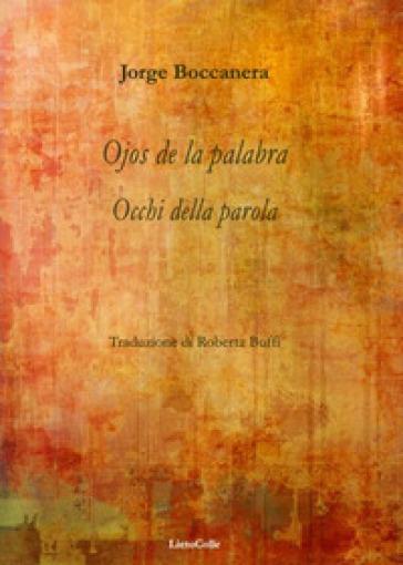 Occhi della parola-Ojos de la palabra - Jorge Boccanera  