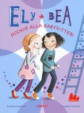 Image of Occhio alla babysitter! Ely + Bea. 4.