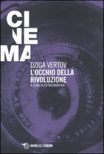Occhio della rivoluzione. Scritti dal 1922 al 1942 (L') - Dziga Vertov pdf epub