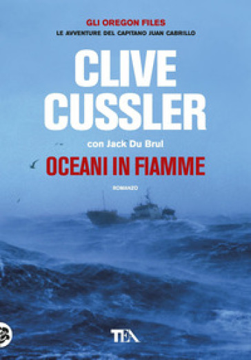 Oceani in fiamme - Clive Cussler |