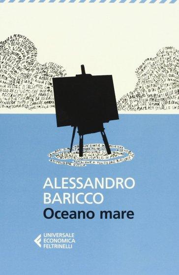 Oceano mare - Alessandro Baricco |