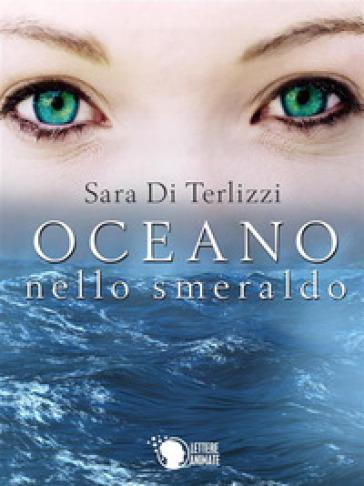 Oceano nello smeraldo - Sara Di Terlizzi   Kritjur.org