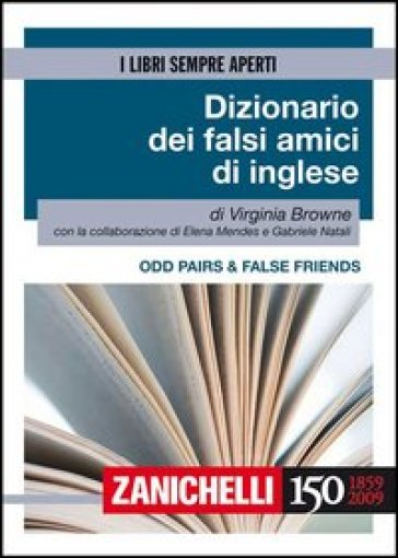 Odd pairs & false friends. Dizionario dei falsi amici di inglese
