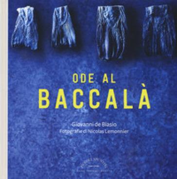 Ode al baccalà - Giovanni De Biasio  