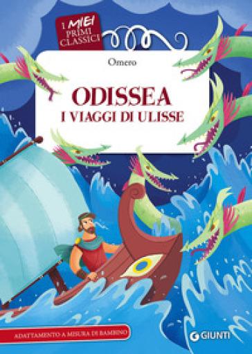Odissea. I viaggi di Ulisse - Omero  