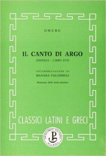 Odissea. Libro 17º: Il canto di Argo - Omero  