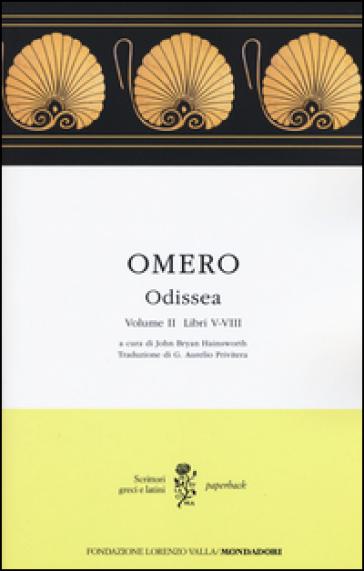 Odissea. Testo greco a fronte. 2: Libri V-VIII - Omero | Kritjur.org