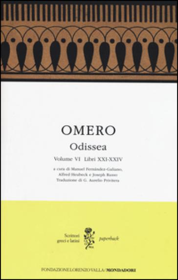 Odissea. Testo greco a fronte. 6: Libri XXI-XXIV - Omero  