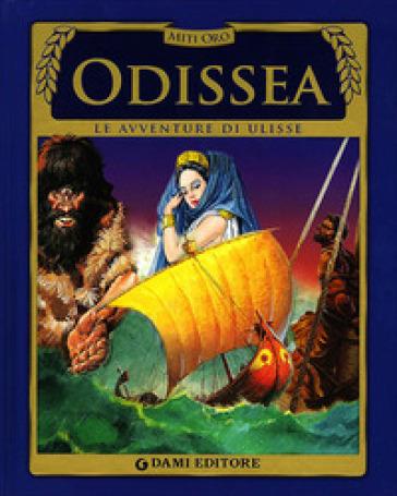 Odissea. Le avventure di Ulisse - S. Martelli |