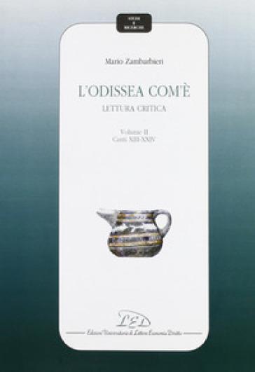 L'Odissea com'è. Lettura critica. 2.Canti XIV-XXIV - Mario Zambarbieri   Jonathanterrington.com