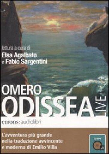 Odissea letta da Elsa Agalbato e Fabio Sargentini. Audiolibro. CD Audio formato MP3 - Omero | Jonathanterrington.com
