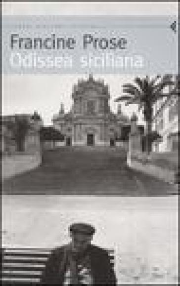 Odissea siciliana - Francine Prose | Rochesterscifianimecon.com
