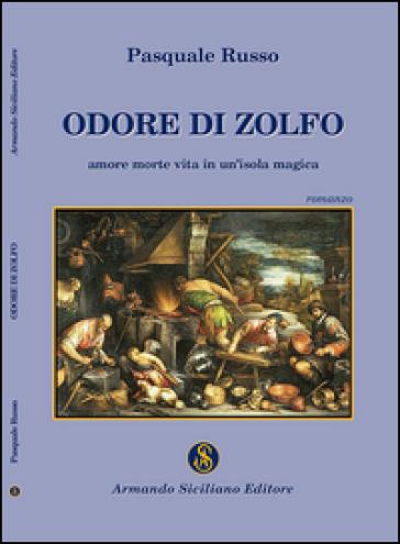 Odore di zolfo - Pasquale Russo |