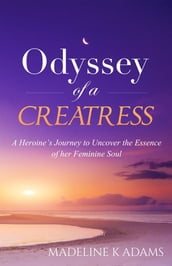 Odyssey of a Creatress