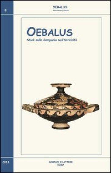 Oebalus. Studi sulla Campania nell'antichità. 8.