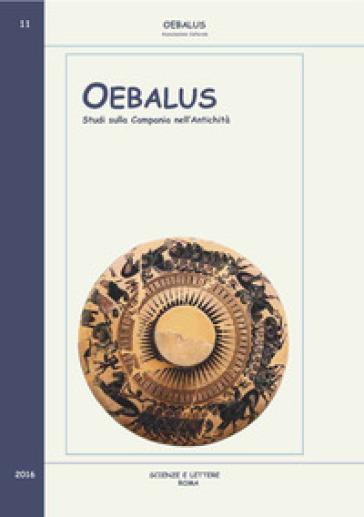 Oebalus. Studi sulla Campania nell'antichità. 11. - F. Senatore  