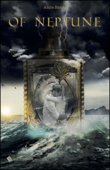 Of Neptune - Anna Banks |