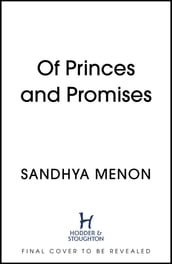 Of Princes and Promises