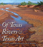 Of Texas Rivers and Texas Art