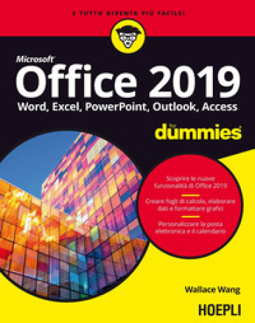 Office 2019 For Dummies. Word, Excel, Power Point, Outlook, Access - Wallace Wang | Thecosgala.com