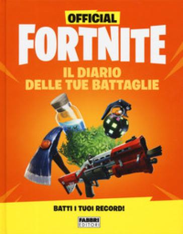 Official Fortnite. Il diario delle tue battaglie