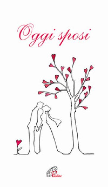 Oggi sposi libro mondadori store for Sposi immagini