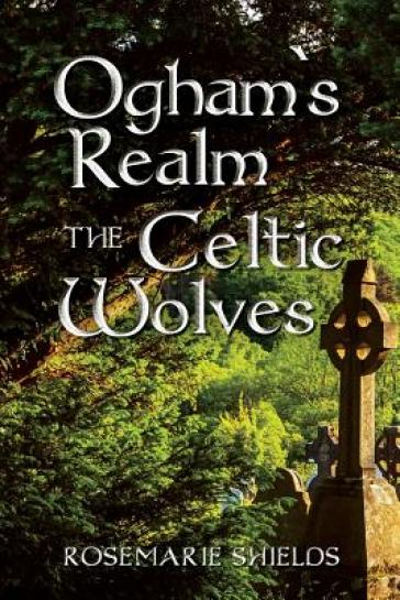 Ogham`s Realm the Celtic Wolves
