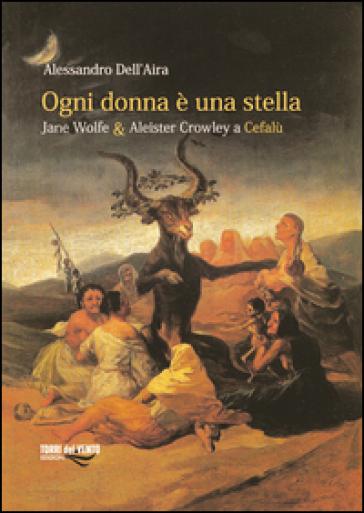 Ogni donna è una stella - Alessandro Dell'Aira |