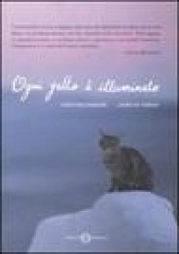 Ogni gatto è illuminato - Laura De Tomasi |