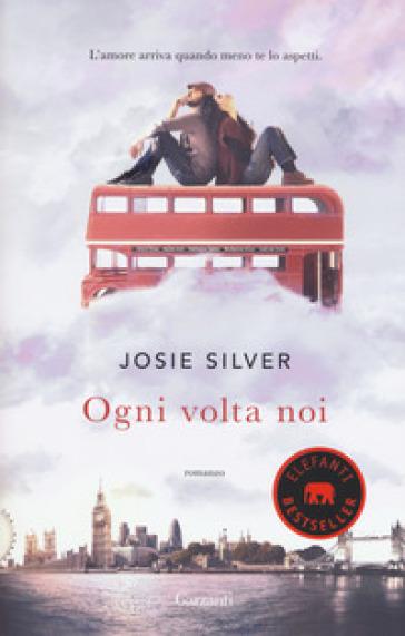 Ogni volta noi - Josie Silver | Thecosgala.com
