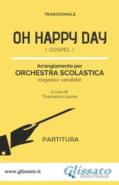 Oh Happy Day - Orchestra Scolastica (partitura)