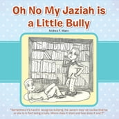 Oh No My Jaziah Is a Little Bully