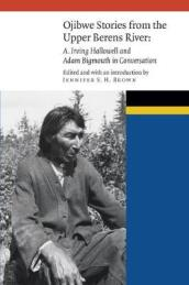 Ojibwe Stories from the Upper Berens River