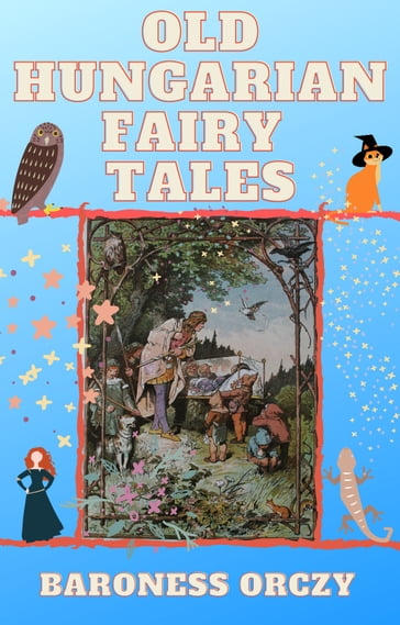 Old Hungarian Fairy Tales