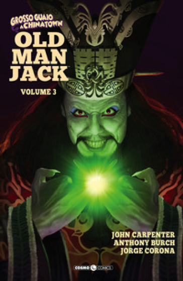 Old man Jack. Grosso guaio a China Town. 3. - John Carpenter  