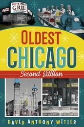 Oldest Chicago, Second Edition
