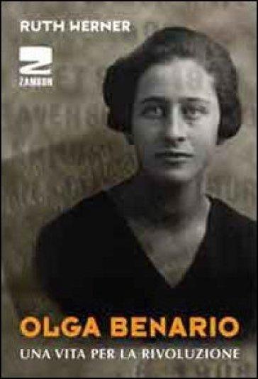 Olga Benario. Una vita per la rivoluzione - Ruth Werner   Jonathanterrington.com