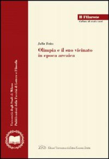 Olimpia e il suo vicinato in epoca arcaica - Julia Taita |