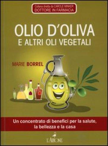 Olio d'oliva e altri vegetali - A. Cascone |