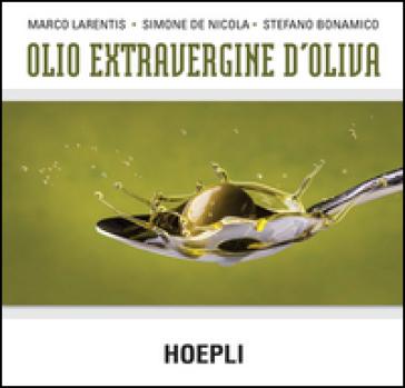 Olio extravergine d'oliva - Marco Larentis | Ericsfund.org