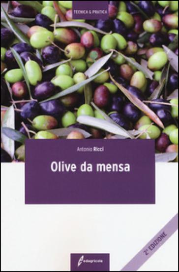 Olive da mensa - Antonio Ricci   Jonathanterrington.com