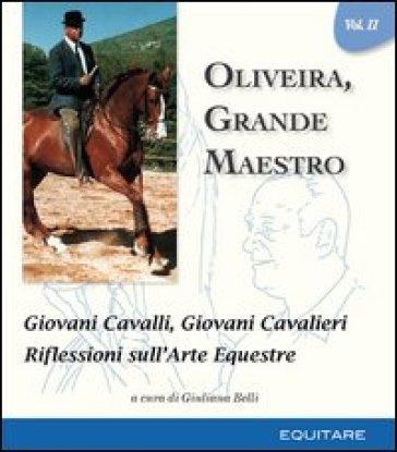 Oliveira, grande maestro. 2. - G. Belli  