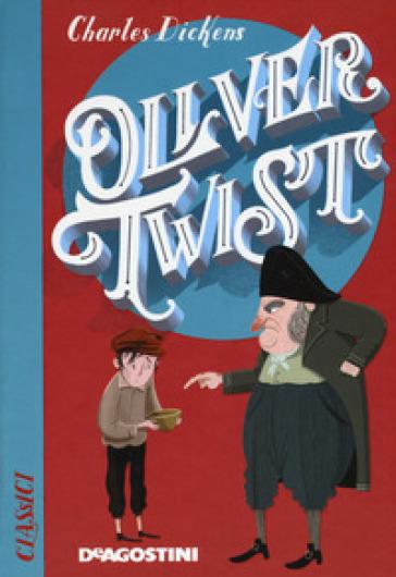 Oliver Twist - Charles Dickens |