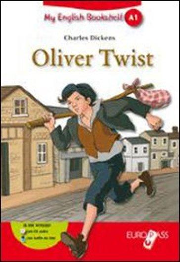 Oliver Twist. Livello A1. Con espansione online - Charles Dickens |