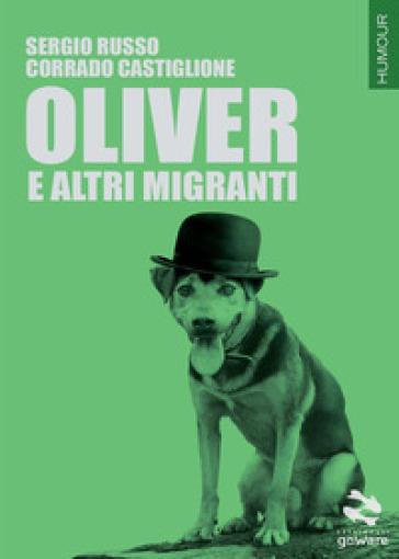 Oliver e altri migranti - Sergio Russo  