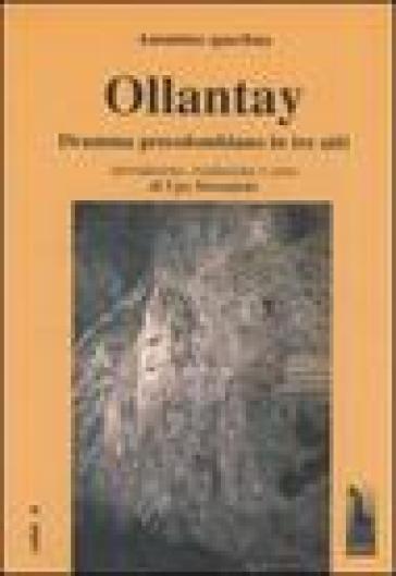 Ollantay. Dramma precolombiano in tre atti - Anonimo quechua pdf epub