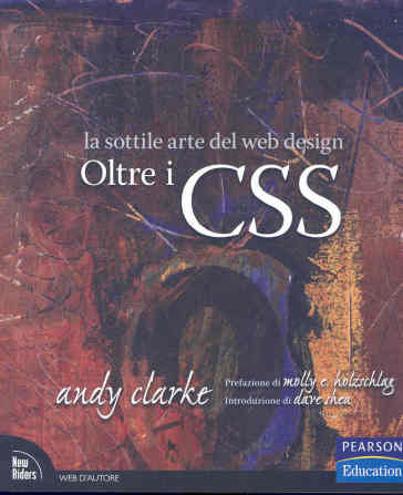 Oltre i CSS. La sottile arte del web design - Andy Clarke   Jonathanterrington.com