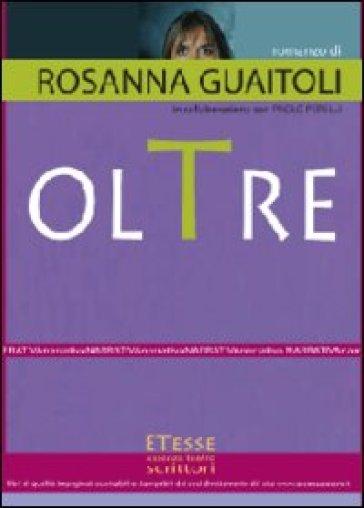 Oltre - Rosanna Guaitoli |